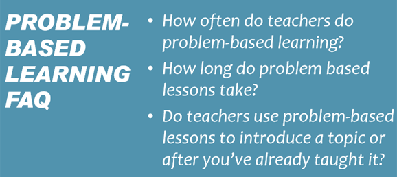Problem-Based Learning Frequently Asked Questions - Robert Kaplinsky